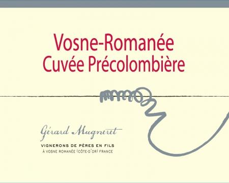 Vosne Romanée Cuvée «Précolombière».